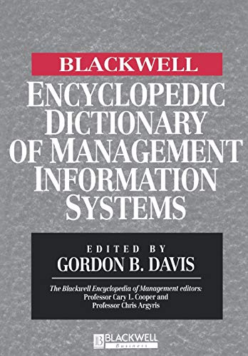 9780631214847: The Blackwell Encyclopedia of Management and Encyclopedic Dictionaries, The Blackwell Encyclopedic Dictionary of Management Information Systems