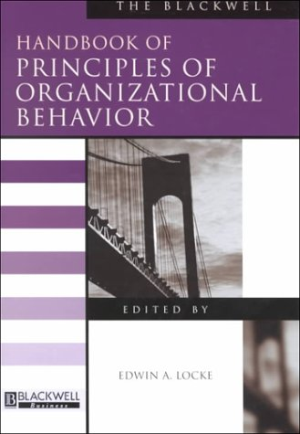 The Blackwell Handbook of Principles of Organizational