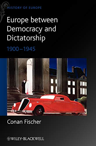 9780631215110: Europe between Democracy and Dictatorship: 1900 - 1945