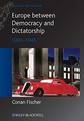 9780631215127: Europe Between Democracy and Dictatorship 1900-1945