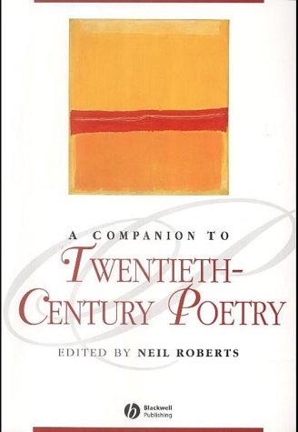 9780631215295: Companion to Twentieth-Century Poetry (Blackwell Companions to Literature and Culture)