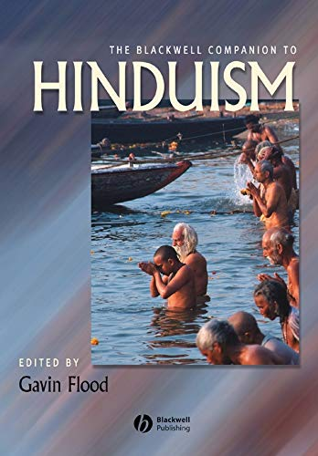 The Blackwell Companion to Hinduism (Hardback): Gavin D. Flood