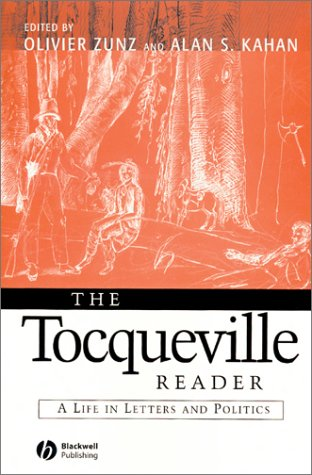 9780631215455: The Tocqueville Reader: A Life in Letters and Politics (Blackwell Readers)