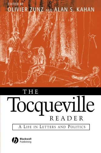 9780631215462: The Tocqueville Reader: A Life in Letters and Politics