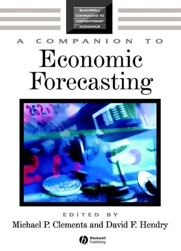 9780631215691: A Companion to Economic Forecasting (Blackwell Companions to Contemporary Economics)