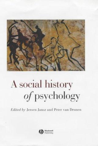 9780631215707: A Social History of Psychology