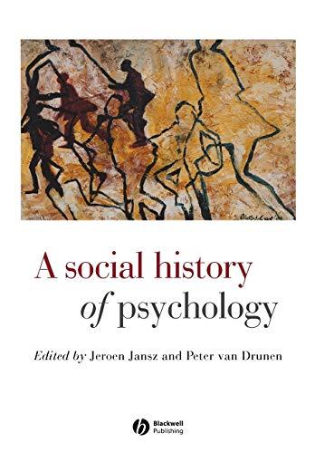 9780631215714: A Social History of Psychology