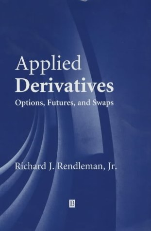 9780631215899: Applied Derivatives: Options, Futures, and Swaps