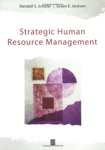 Strategic Human Resource Management (0631216014) by Schuler, Randall S.; Jackson, Susan