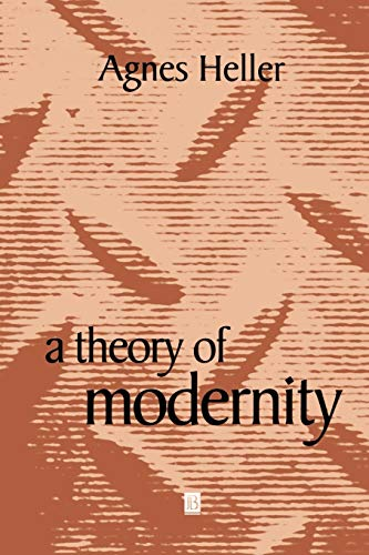 9780631216131: A Theory of Modernity