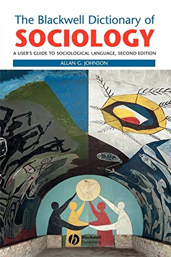9780631216810: The Blackwell Dictionary of Sociology: A User's Guide to Sociological Language