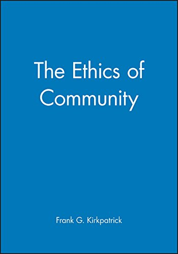 9780631216827: The Ethics of Community (New Dimensions to Religious Ethics)