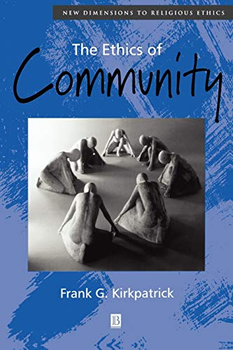9780631216834: The Ethics of Community