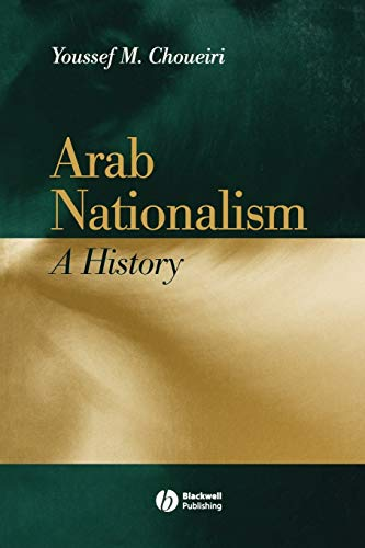 9780631217299: Arab Nationalism: A History: Nation and State in the Arab World