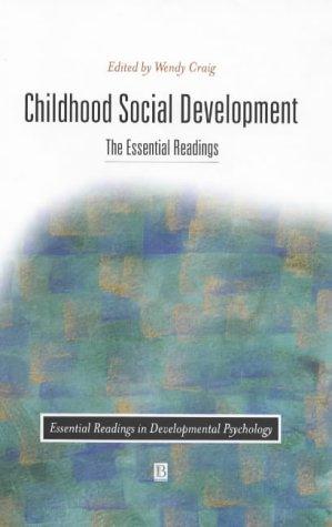 Childhood Social Development (Essential Readings in Developmental Psychology)