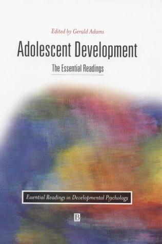 9780631217428: Adolescent Development: The Essential Readings (Essential Readings in Developmental Psycology) (Essential Readings in Developmental Psychology)