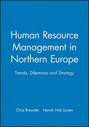 9780631217770: Human Resource Management in Northern Europe: Trends, Dilemmas and Strategy