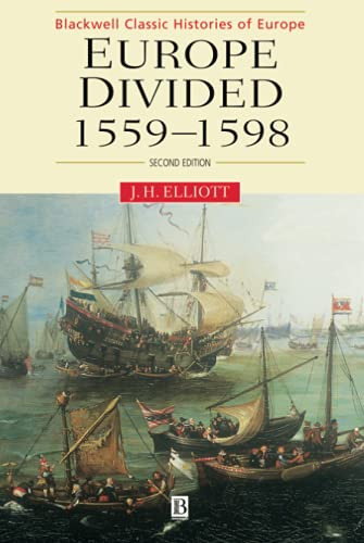 9780631217794: Europe Divided: 1559 - 1598 (Blackwell Classic Histories of Europe)