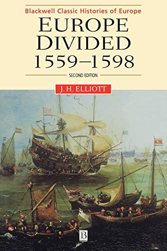 9780631217800: Europe Divided 1559-1598 2e (Blackwell Classic Histories of Europe)