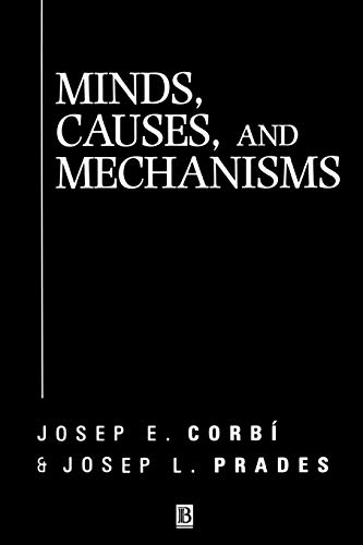9780631218029: Minds, Causes and Mechanisms: A Case Against Physicalism (Aristotelian Society Monographs)