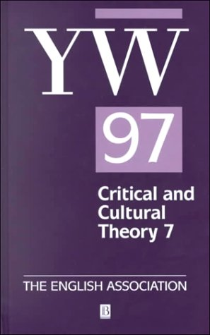9780631218166: The Year's Work 1997: The Year's Work in English Studies 78 / The Year's Work in Critical and Cultural Theory (v. 78)