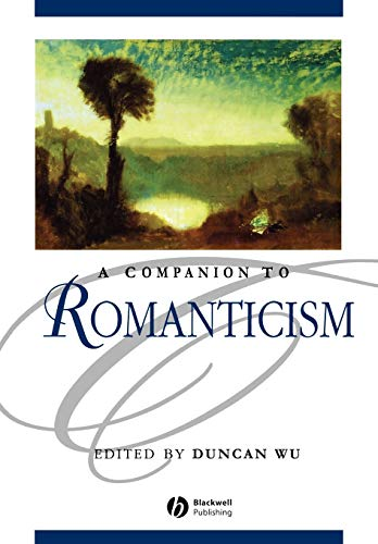 9780631218777: A Companion to Romanticism