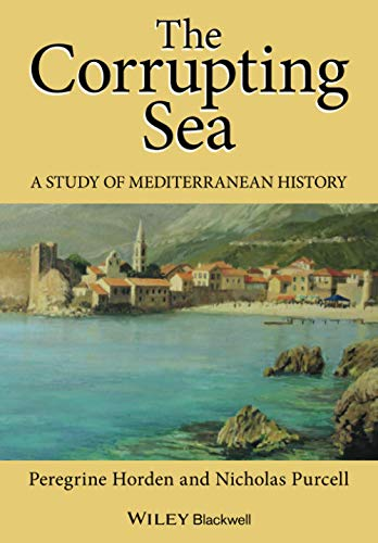 9780631218906: The Corrupting Sea: A Study of Mediterranean History
