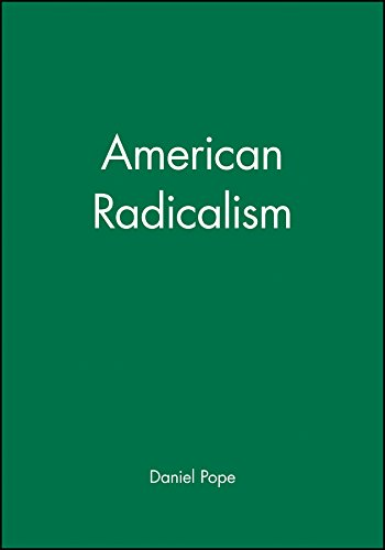 9780631218982: American Radicalism (Wiley Blackwell Readers in American Social and Cultural History)