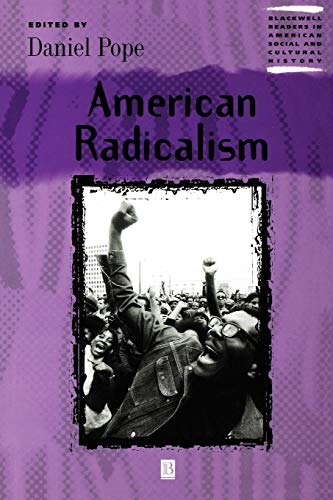 9780631218999: American Radicalism (Wiley Blackwell Readers in American Social and Cultural History)