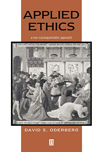 9780631219057: Applied Ethics: A Non-Consequentialist Approach