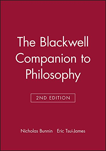 The Blackwell Companion to Philosophy (Blackwell Companions to Philosophy)