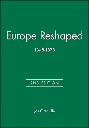 9780631219149: Europe Reshaped: 1848-1878 (Blackwell Classic Histories of Europe)
