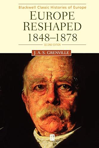 9780631219156: Europe Reshaped: 1848-1878