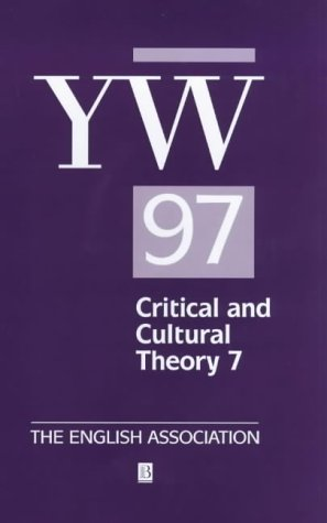 Year'S Work In Critical And Cultural Theory Volume 7: 1997 (V. 7)