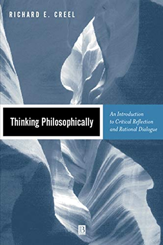 9780631219347: Thinking Philosophically: An Introduction to Critical Reflection and Rational Dialogue