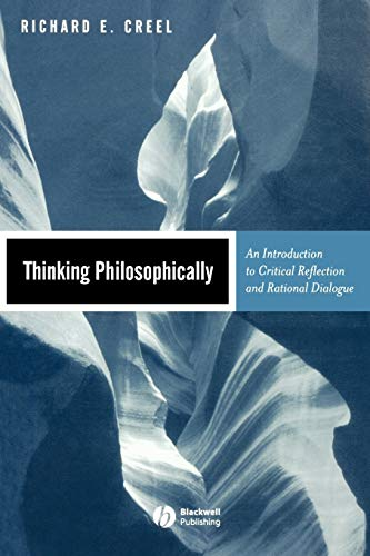 9780631219354: Thinking Philosophically: An Introduction to Critical Reflection and Rational Dialogue