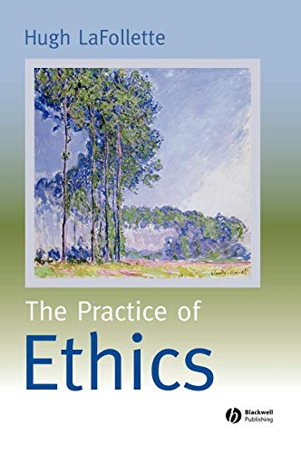 9780631219446: The Practice of Ethics