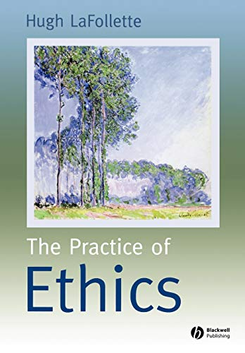 9780631219453: The Practice of Ethics