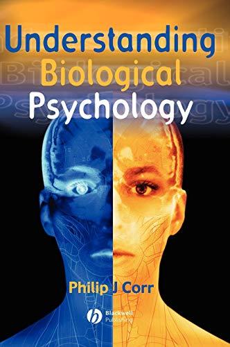 9780631219538: Understanding Biological Psychology (Basic Psychology)