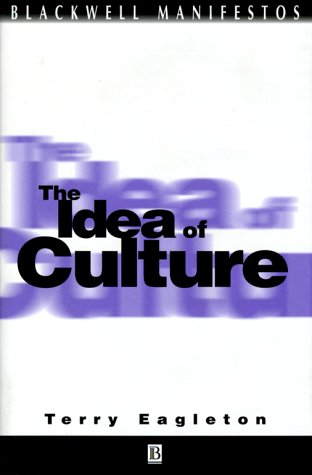 9780631219651: The Idea of Culture (Wiley-Blackwell Manifestos)