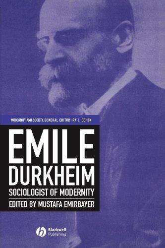 9780631219910: Emile Durkheim: Sociologist of Modernity (Modernity and Society)