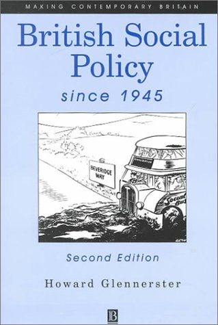 9780631220220: British Social Policy Since 1945 (Making Contemporary Britain)