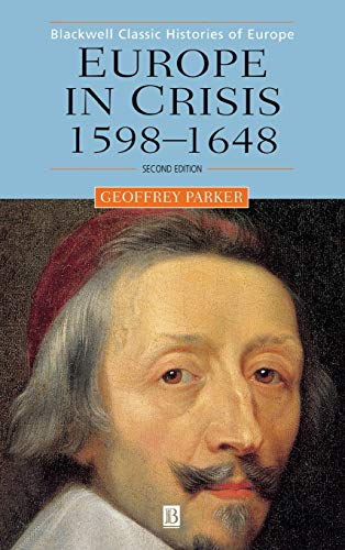 9780631220275: Europe in Crisis: 1598-1648 (Blackwell Classic Histories of Europe)