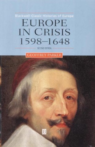 9780631220275: Europe Crisis 1598-1648 2e (Blackwell Classic Histories of Europe)