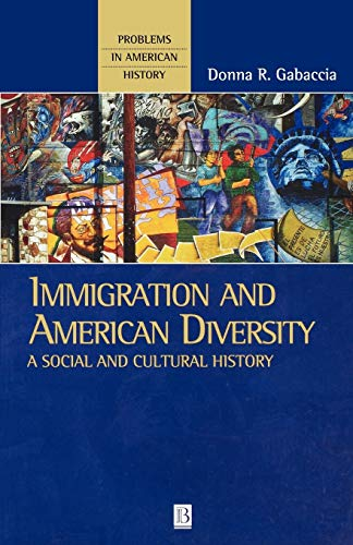9780631220336: Immigration and American Diversity: A Social and Cultural History