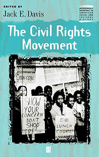 The Civil Rights Movement (Wiley Blackwell Readers in American Social and Cultural History)