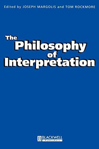 9780631220473: The Philosophy of Interpretation