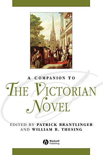9780631220640: A Companion to the Victorian Novel (Blackwell Companions to Literature and Culture)