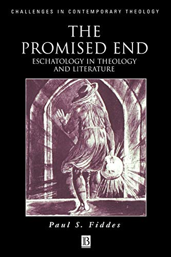 9780631220855: The Promised End: Eschatology in Theology and Literature