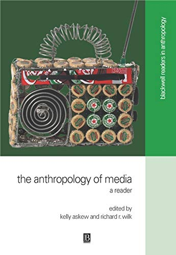 9780631220930: The Anthropology of Media: A Reader